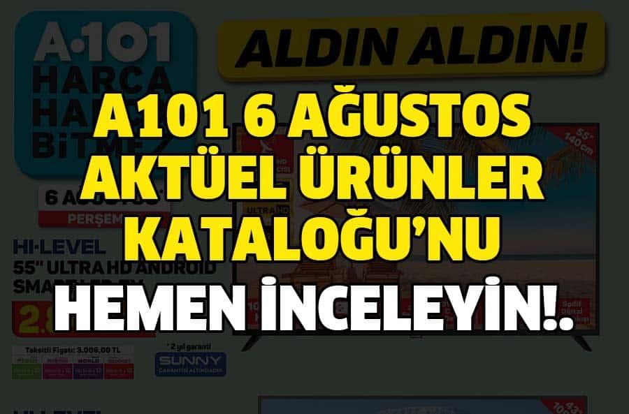 A101 6 Ağustos 2020 Aktüel Kataloğu Yayınlandı!.