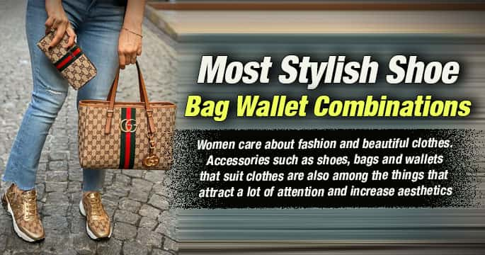 Most Stylish Shoe Bag Wallet Combinations [22]