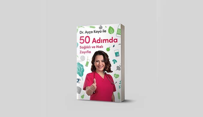 Zayıflamak isteyenlere '50 Adımda Sağlıklı ve Hızlı Zayıfla' raflardaki yerini aldı