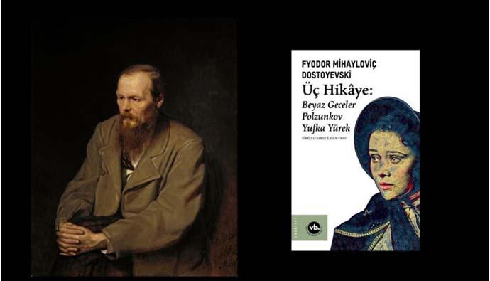 VakıfBank Kültür Yayınları  Dostoyevski'nin öykülerini okurla buluşturuyor