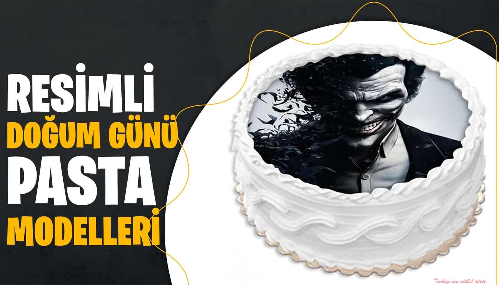 Resimli Doğum Günü Pasta Modelleri